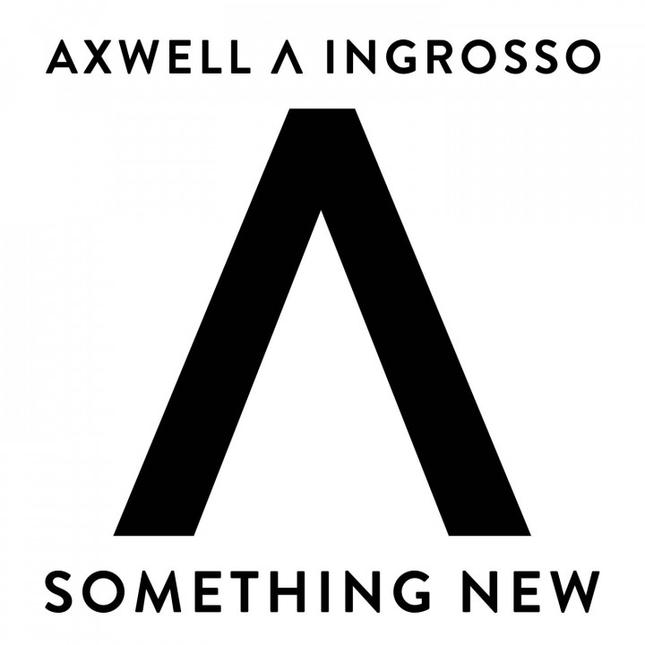 Axwell /\ Ingrosso Something new Cover