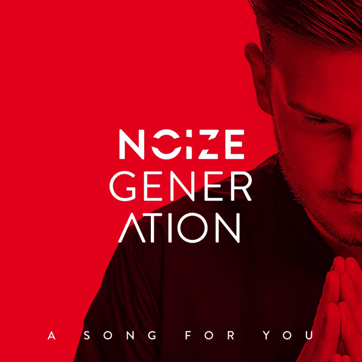 Noize Generation - A Song For You