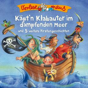 Die Vorlesemaus, Käpt'n Klabauter im dampfenden Meer (Piratengeschichten), 00602547194572