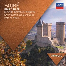 Virtuoso, Fauré: Dolly Suite; Nocturnes; Barcarolles; Impromptus, 00028947878902