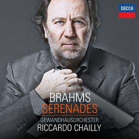 Riccardo Chailly, Brahms: Serenades, 00028947867753