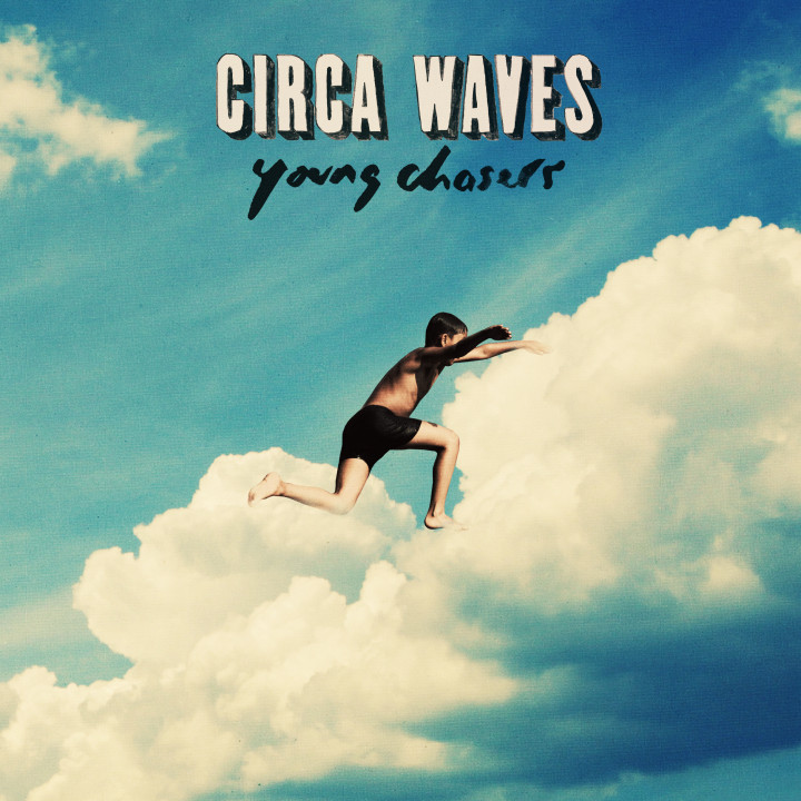 Circa Waves-Album-Young Chasers