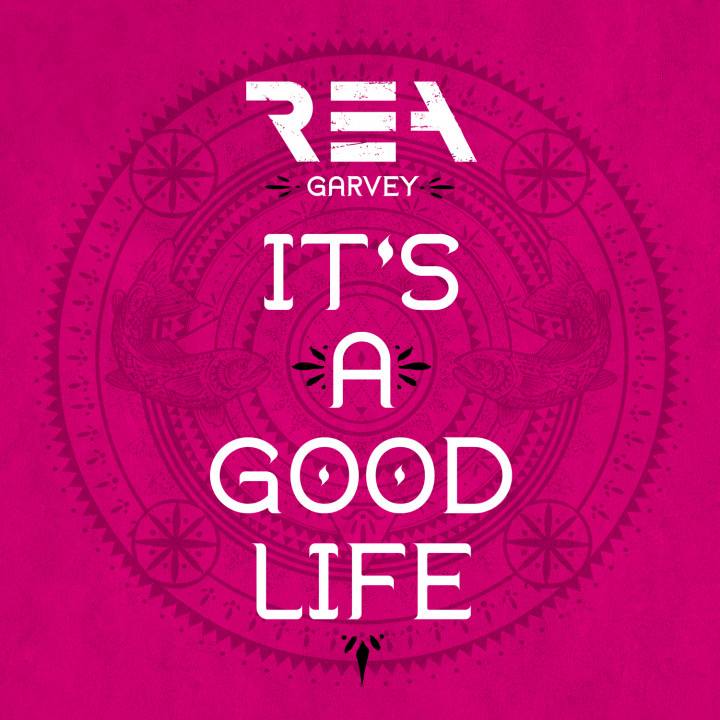 Rea Garvey-It's A Good Life-Single-2015