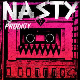 The Prodigy, Nasty, 00602547207685