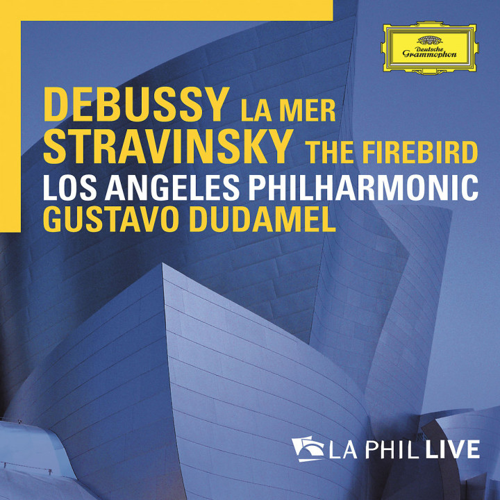 Debussy: La mer / Stravinsky: The Firebird - LA Phil Live