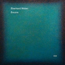 Eberhard Weber, Encore, 00602547120519