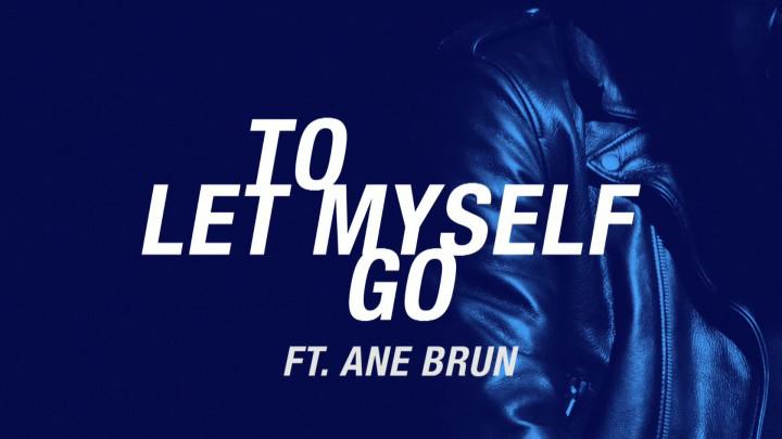 To Let Myself Go (Audio Video)