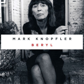 Mark Knopfler, Beryl, 00602547202543