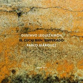 ECM Sounds, Gustavo Cuchi Leguizamón: El Cuchi bien temperado, 00028948109722
