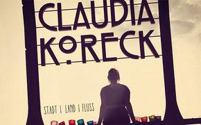 Claudia Koreck, Erste Infos über das neue Album Stadt Land Fluss von Claudia Koreck