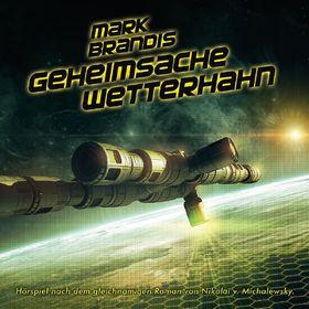 "Cover MARK BRANDIS ""Geheimsache Wetterhahn"""