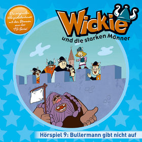 Wickie, 09: Bullermann gibt nicht auf u.a., 00602547160300