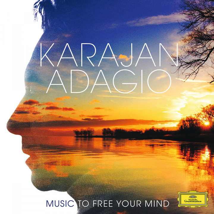 Karajan Adagio - Music To Free Your Mind