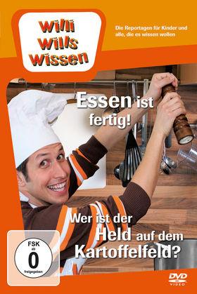 Willi wills wissen, Essen ist fertig! / Wer ist der Held auf dem Kartoffelfeld?, 00602547218209