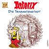 Asterix, 17: Die Trabantenstadt