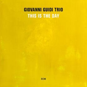 Giovanni Guidi Trio, This Is The Day, 00602547092717