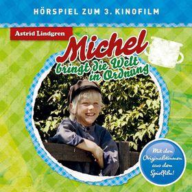 Astrid Lindgren, Michel bringt die Welt in Ordnung (Hörspiel zum Film), 00602547161062