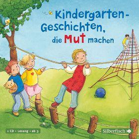 Various Artists, Kindergarten-Geschichten, die Mut machen, 09783867425391