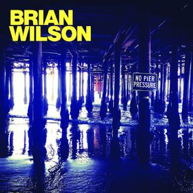 Brian Wilson, No Pier Pressure, 00602547215239