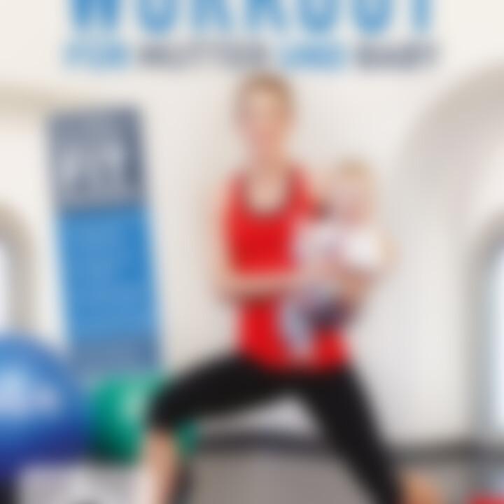 Fitdankbaby: 8 Wochen Workout für Mutter & Baby
