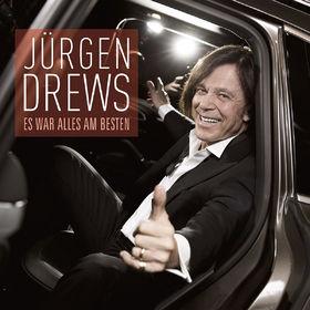Jürgen Drews, Es war alles am besten, 00602547221513