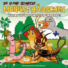 Die kleine Schnecke Monika Häuschen, 41: Warum haben Ohrenkriecher eine Zange?, 00602547134271