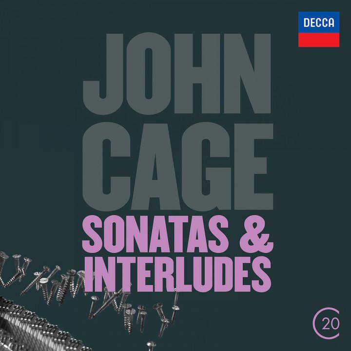 Cage: Sonatas & Interludes