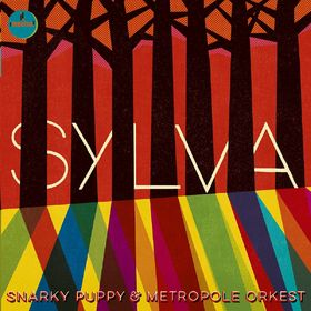 Snarky Puppy, Sylva, 00602547222565