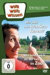 Willi wills wissen, Wer hilft den kranken Tieren? / Wie lebt's sich so als Tier im Zoo?