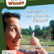 Willi wills wissen, Wer hilft den kranken Tieren? / Wie lebt's sich so als Tier im Zoo?, 00602547218254