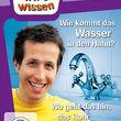 Willi wills wissen, Wie kommt das Wasser in den Hahn? / Wo geht das hin, das Rohr im Klo?, 00602547218247