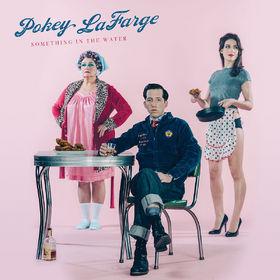 Pokey LaFarge, Something In The Water, 00888072369191
