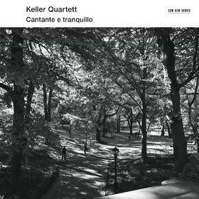 Keller Quartett, Cantante E Tranquillo, 00028948110537