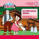 Heidi, 01: Großvaters Hütte, 00602547161970