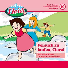 Heidi, 10: Versuch zu laufen, Clara!, 00602547162465