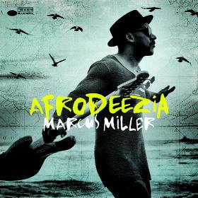 Marcus Miller, Afrodeezia, 00602547214430