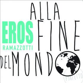 Eros Ramazzotti, Alla Fine Del Mondo, 00602547323613