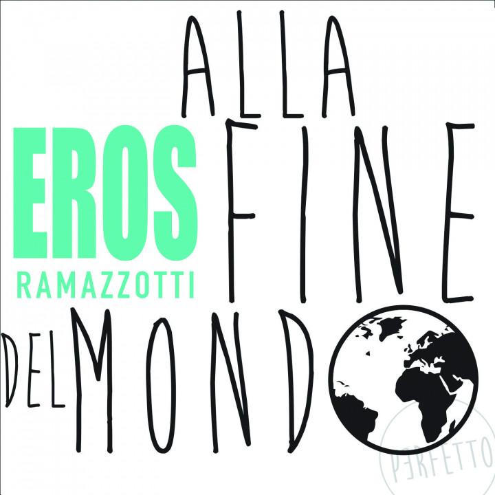 Eros Ramazzotti Alla Fine Del Mondo Cover