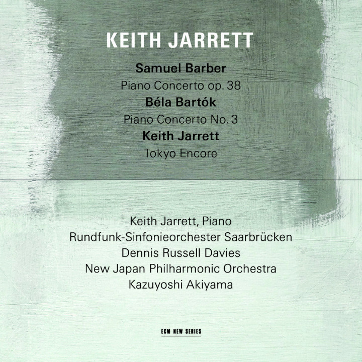 Samuel Barber: Piano Concerto, Op.38 / Béla Bartók: Piano Concerto No.3 / Keith Jarrett: Tokyo Encore