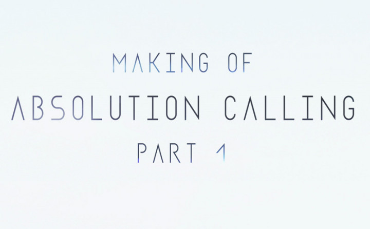 Absolution Calling (Making Of Teil1)