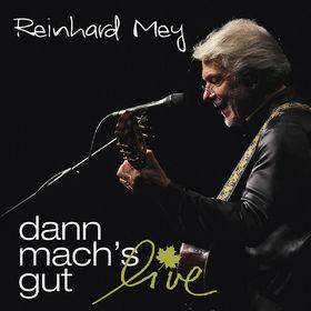 Reinhard Mey, Dann mach's gut - Live, 00602547165299