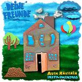 Deine Freunde, Ausm Häuschen Instrumentals, 00602537796267