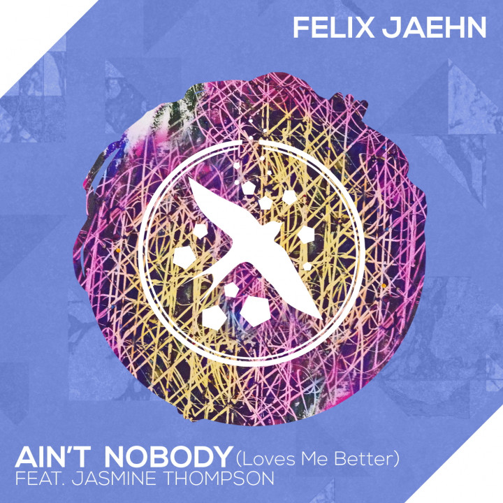 "Felix Jaehn feat. Jasemine Thompson Single Cover Ain't Nobody ""(Loves Me Better)"""