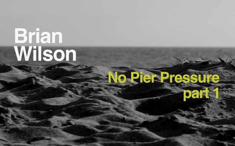 Brian Wilson, No Pier Pressure (Making Of Teil 1)
