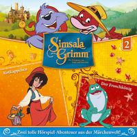 SimsalaGrimm, 02: Rotkäppchen / Der Froschkönig, 00602547225559