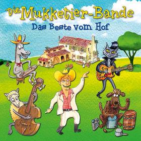 Die Mukketier-Bande, Das Beste vom Hof, 00602547182081