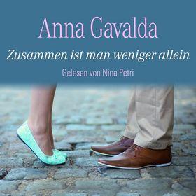 Nina Petri, Anna Gavalda: Zusammen ist man weniger allein (Bestseller), 09783869091709