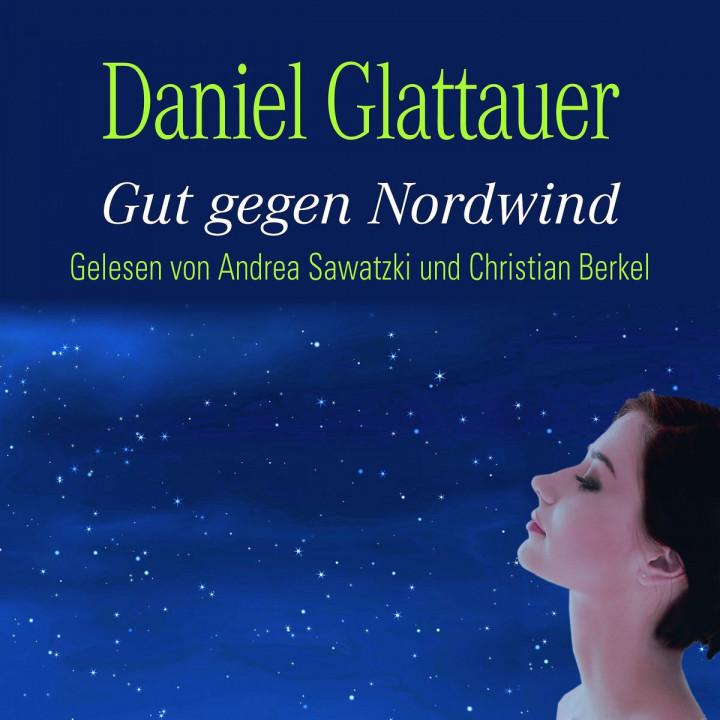 Daniel Glattauer: Gut gegen Nordwind (Bestseller)