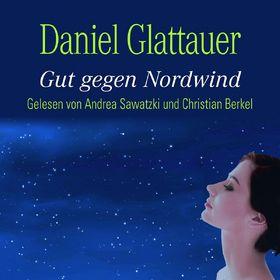 Andrea Sawatzki, Daniel Glattauer: Gut gegen Nordwind (Bestseller), 09783869091730