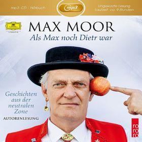 Max Moor, Als Max noch Dietr war - Geschichten aus der neutralen Zone, 00602547290953